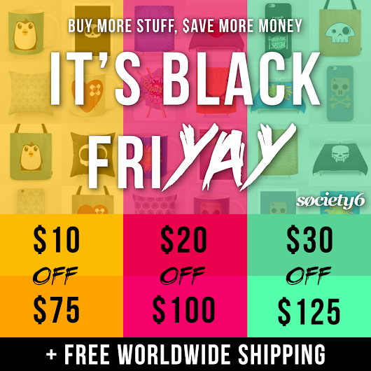 Black Friday sale in my Society6 shop - YAY!