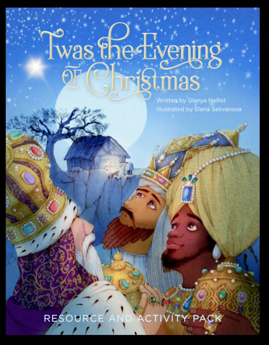 Twas the Evening of Christmas Resource & Activity Pack | Glenys Nellist