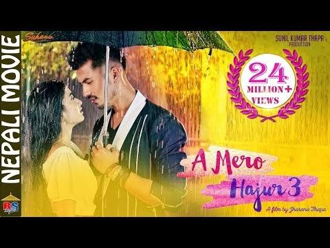 A Mero Hajur 3 - Full Nepali Movie