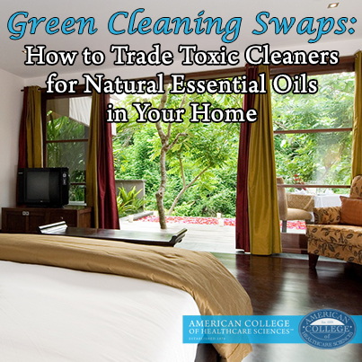 Green Cleaning Swaps: How to Trade Toxic Cleaners for Natural Essential Oils in Your Home