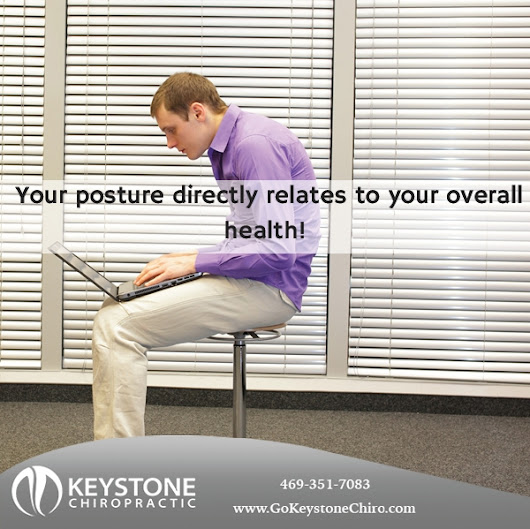 Bad Posture? We Can Help! - Keystone Chiropractic