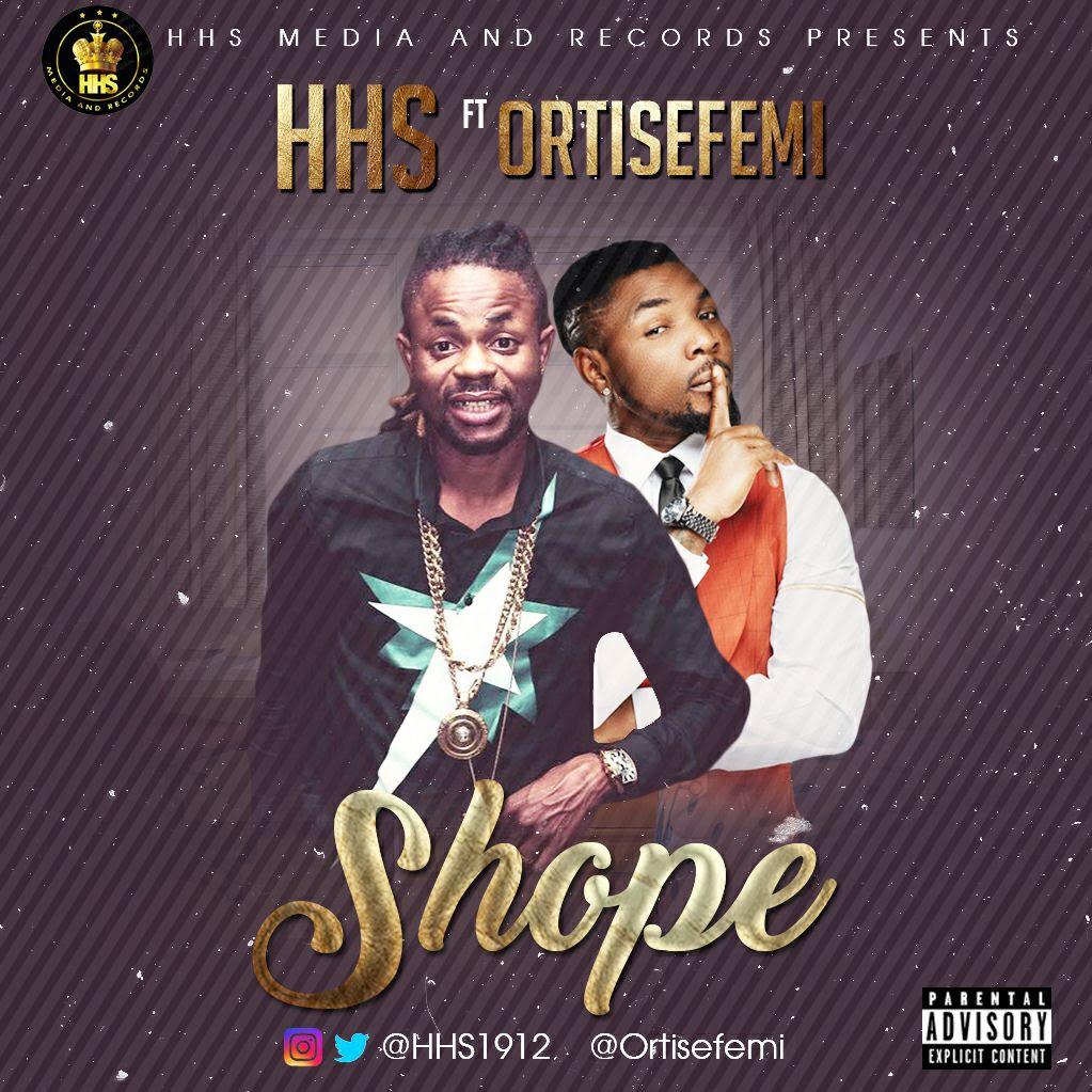 HHS ft. Oritse Femi – Shope