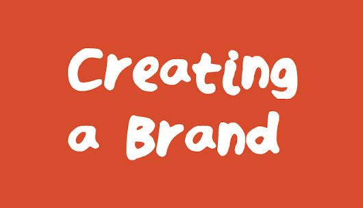 Creating a Brand #2 – What to Sell? | Creating a Brand | Branding | Creating a Brand | Kieran Harrod Graphic Design