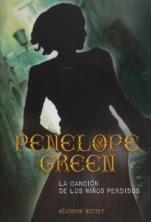 La canción de los niños perdidos (Penelope Green I) Béatrice Bottet