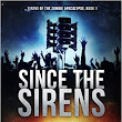 Since the Sirens  by E.E. Isherwood
