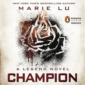 Champion: Legend, Book 3 | [Marie Lu]