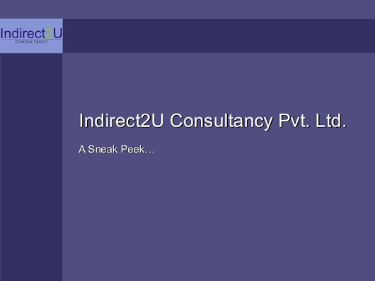 Indirect2U Consultancy Pvt. Ltd. - An Introduction
