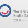 March 20 Is World Oral Health Day