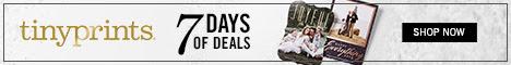 Shop our 7 Days of Deals at Tinyprints.com!