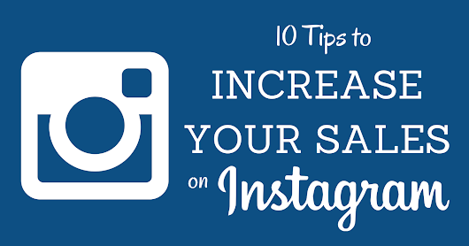 10 Tips to Increase Sales on Instagram - Search Engine Journal