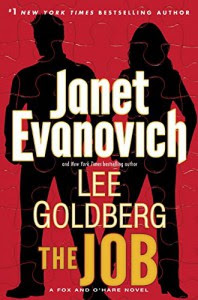 The Job: A Fox and O'Hare Novel - Janet Evanovich, Goldberg Lee