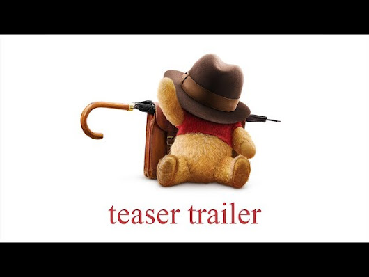 Christopher Robin Official Teaser Trailer - シネマトゥデイ