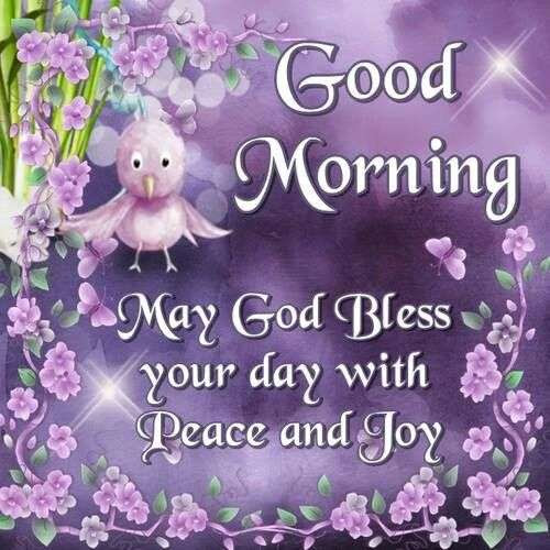 May God Bless Your Day With Peace And Joy Goodmorningpicscom
