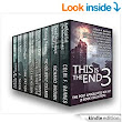 Amazon.com: This is the End 3: The Post-Apocalyptic Box Set (8 Book Collection) eBook: J. Thorn, Colin F. Barnes, Richard Brown, Michaelbrent Collings, Glynn James, Michael Stephen Fuchs, Scott Nicholson, Dirk Patton, David W. Wright, Sean Platt: Kindle Store