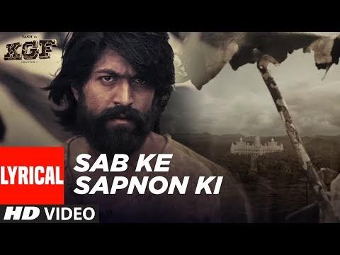 Lyrical: Sab Ke Sapnon Ki | KGF | Yash | Srinidhi Shetty | Ravi Basrur