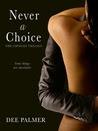 Never A Choice