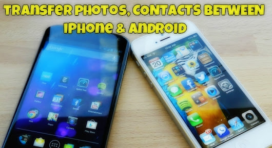 Transfer Photos, Contacts Between Android and iPhone with Send Anywhere App