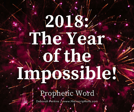 2018: The Year of the Impossible