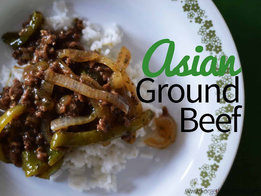 Asian Ground Beef Ready in 30 Minutes - Forgetful Momma