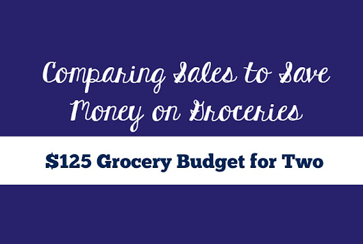 Comparing Sales to Save Money on Groceries