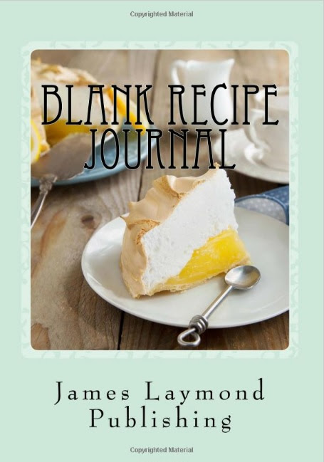 Blank Recipe Journal: Record Your Food Adventure! - James Laymond Publishing