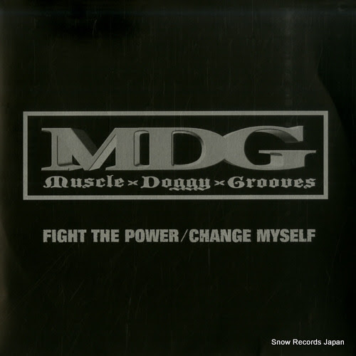 MUSCLE DOGGY GROOVES fight the power