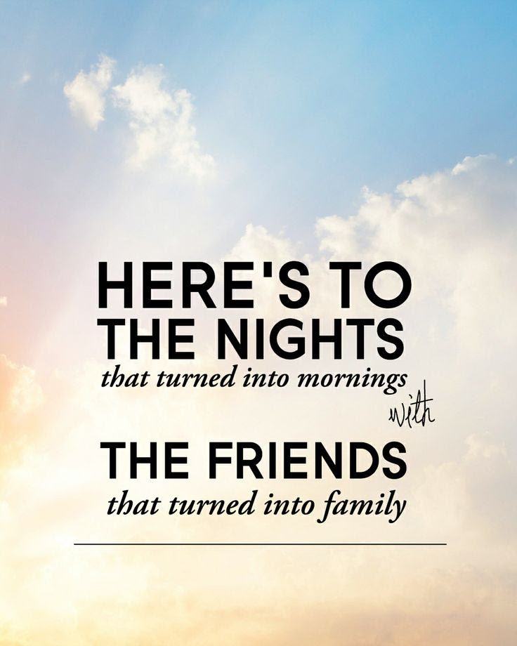 Quotes About Great Night With Friends 17 Quotes