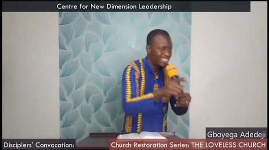 Listen to Podcast: Church Restoration Series: THE LOVELESS CHURCH by Gboyega Adedeji - Listen, Download & Share Audio Podcast| Centre for New Dimension Leadership (CentreNDL), Abuja-Nigeria