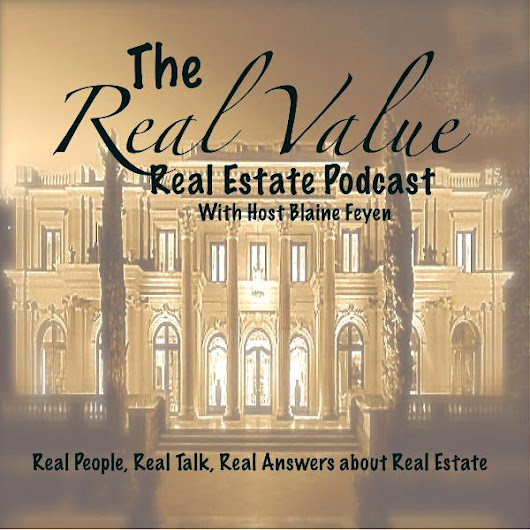 RVC 001- Top Ten Success Tips For Appraisers and Real Estate Agents - Real Value PodCast!
