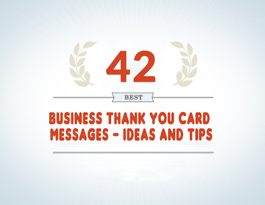 42 Best Business Thank You Card Messages - Samples, Tips and Ideas