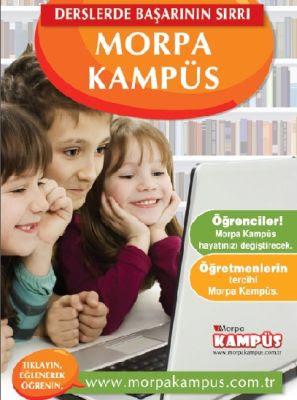 Morpa Kampüs Okul öncesi ilkokul Ortaokul Açıköğretim internette eğitim yardımcınız