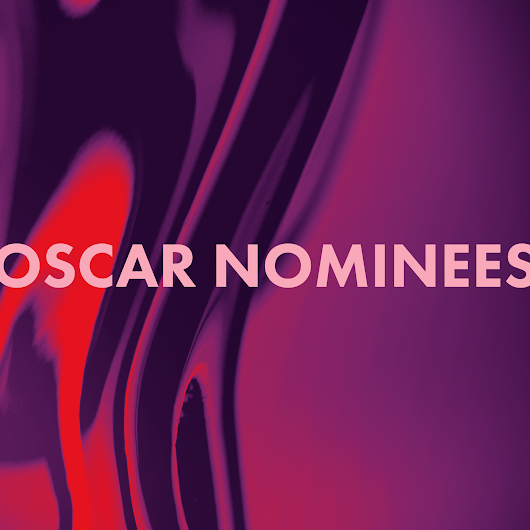 Oscar Nominations 91st: The Complete List