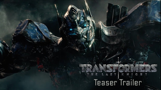 Transformers: The Last Knight - Teaser Trailer (2017) Official - Paramount Pictures - YouTube
