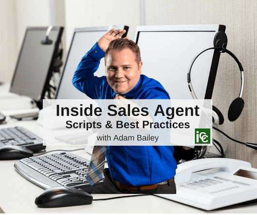 Inside Sales Agent Scripts & Techniques - The Real Estate Trainer