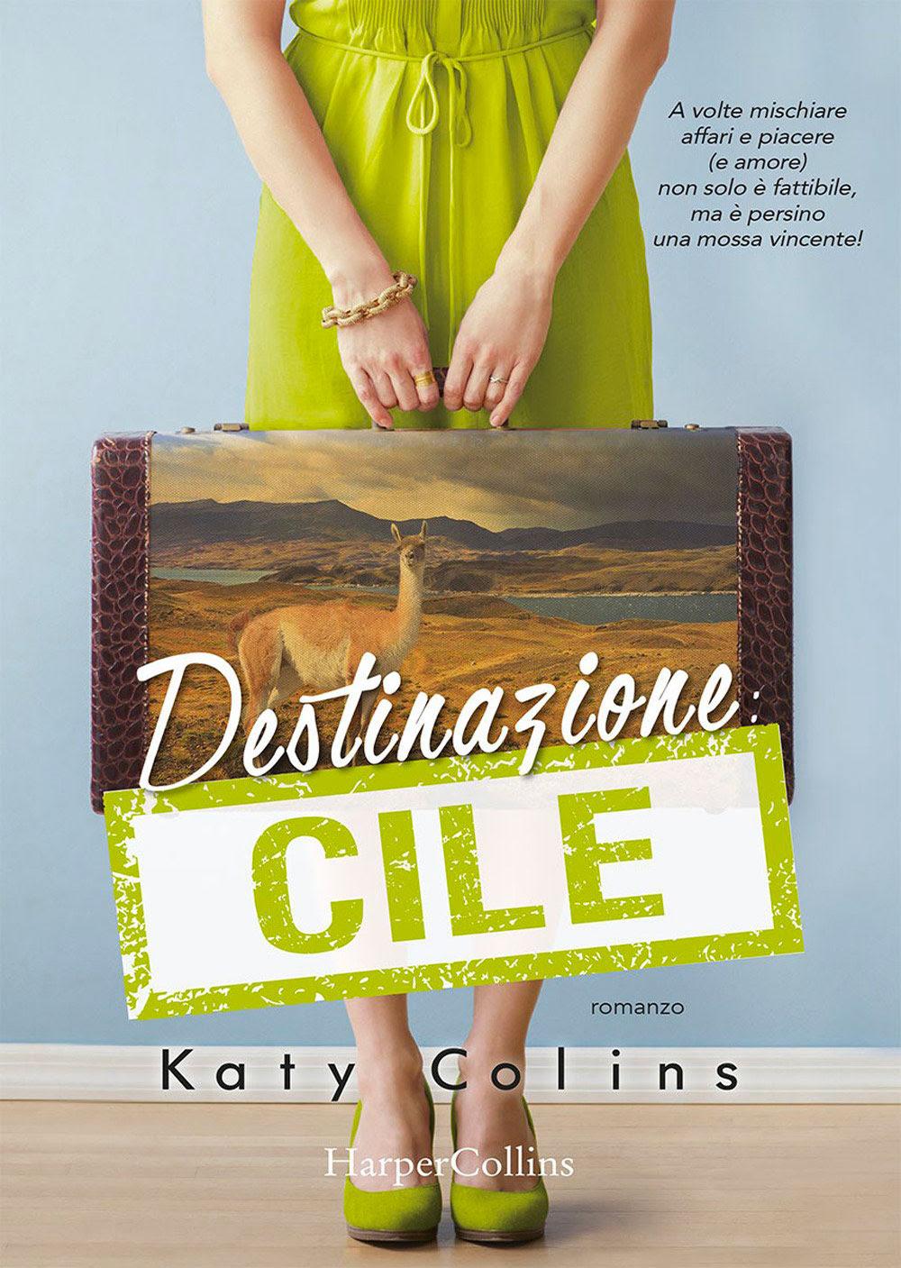 Destinazione Cile