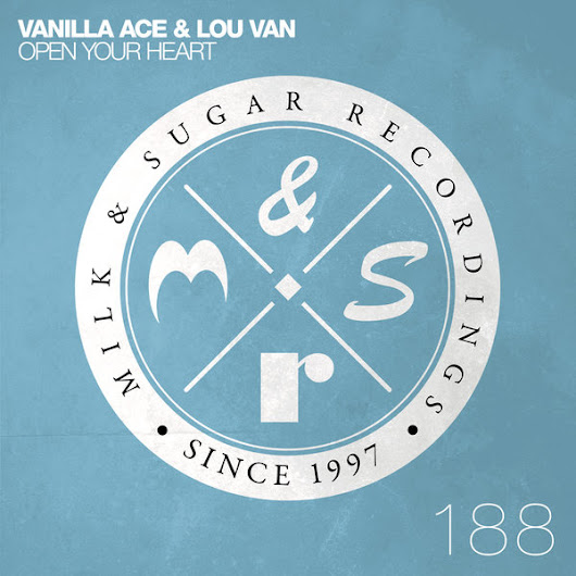 Vanilla Ace & Lou Van - Open Your Heart (incl. Sammy W & Alex E Remix)