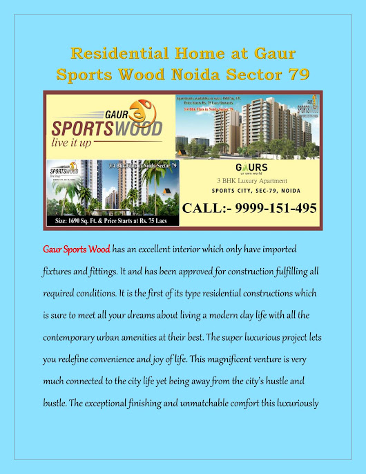 Residential home at gaur sports wood noida sector 79