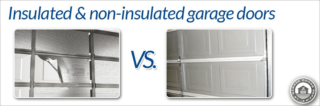 Insulated Vs non insulated garage