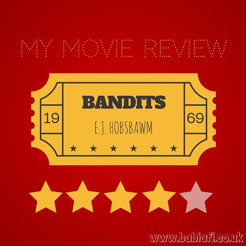 Bandits – E.J.Hobsbawn (1969)
