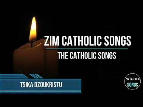 Zimbabwe Catholic Shona Songs - Tsika DzouKristu