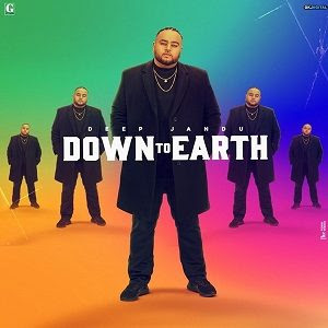 Down to earth Deep Jandu Lyrics