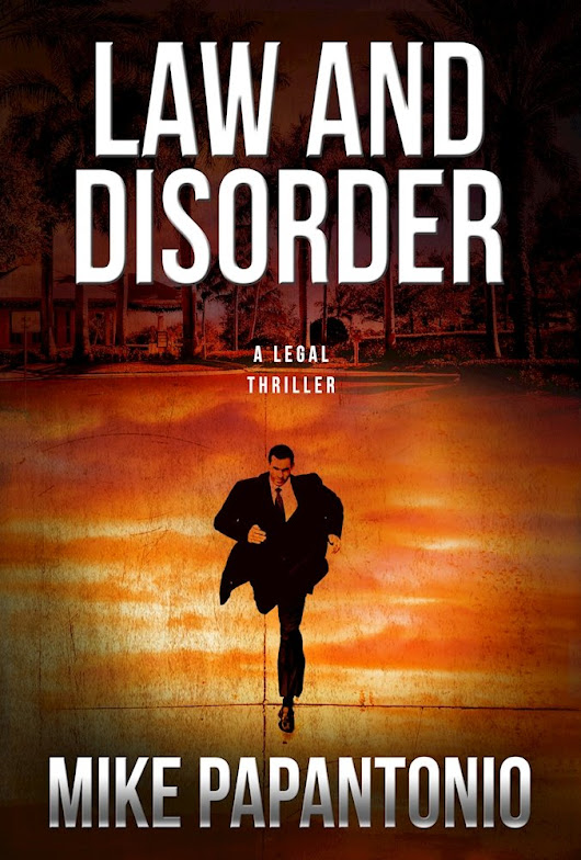 Get Your Copy of Mike Papantonio's New Book: Law and Disorder