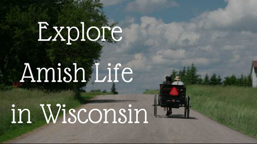 Explore Amish Life in Wisconsin | Franklin Victorian Bed & Breakfast blog