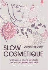 Slow Cosmetique - Libro