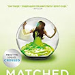 Matched (Matched #1) by Ally Condie Review