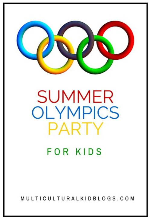 Summer Olympics Kids Party Ideas - Multicultural Kid Blogs
