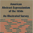 American Abstract Expressionism of the 1950s: An Illustrated Survey With Artists' Statements, Artwork, and Biographies: Marika Herskovic: 9780967799414: Amazon.com: Books