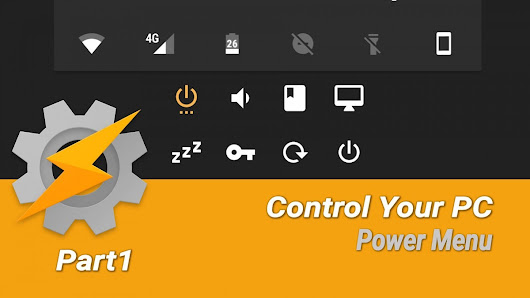 How to Control your PC from your Android Device with Tasker [Part 1 - Setup]