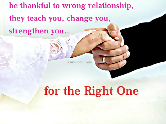 Be thankful to wrong relationship