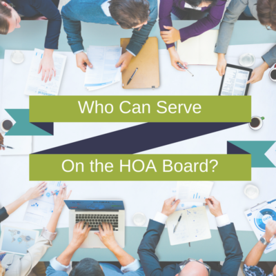 Who Can Serve on the HOA Board?